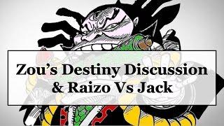getlinkyoutube.com-One Piece Theory (+821): Zou's Destiny Discussion & Raizo Vs. Jack
