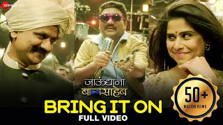getlinkyoutube.com-Bring It On - Full Video | Jaundya Na Balasaheb | Ajay-Atul | Bhau Kadam & Saie Tamhankar