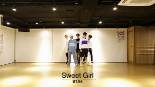 getlinkyoutube.com-B1A4 - Sweet girl 안무영상 (Dance Practice Video)