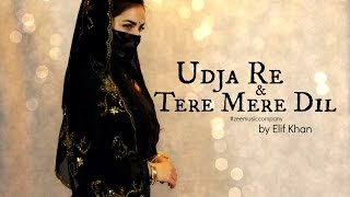 getlinkyoutube.com-2in1 - Dance on: Udja Re & Tere Mere Dil