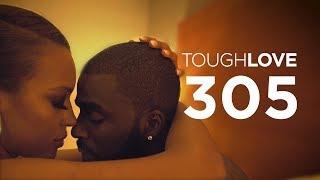 Tough Love | Season 3, Episode 5