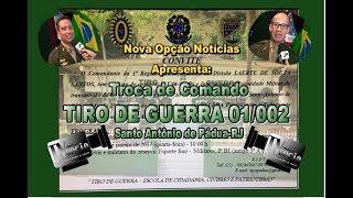 N.O. Notícias Troca de Comando TG 01/002-S.A. Pádua RJ