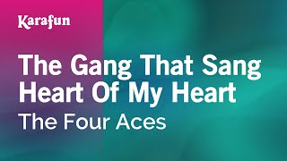 getlinkyoutube.com-Karaoke The Gang That Sang Heart Of My Heart - The Four Aces *