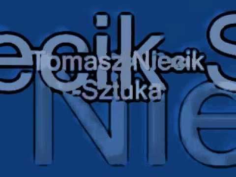 Tomasz Niecik - Sztuka [2012].mp4