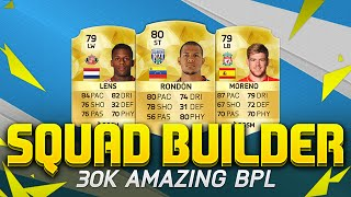 getlinkyoutube.com-30K AMAZING OVERPOWERED BPL - FIFA 16 SQUAD BUILDER