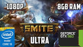getlinkyoutube.com-Smite | Gtx 960 | i5-4460 | 8gb ram | Ultra 1080p 60fps
