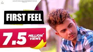 First Feel  (Love Song) | AmanRaj | GP Ji | Anjali Raghav | Latest Haryanvi Songs Haryanavi 2017