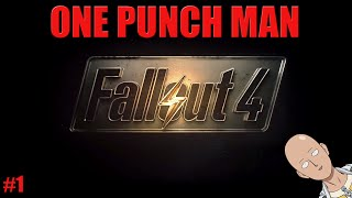 getlinkyoutube.com-ONE PUNCH MAN Adventures Day 1 - Survival - Fallout 4