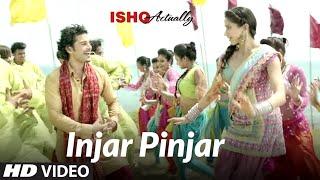 getlinkyoutube.com-Injar Pinjar Song Ishk Actually | Tinku Gill, Neha | Rajeev Khandelwal