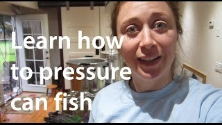 getlinkyoutube.com-TUTORIAL: Pressure Canning Fish for Beginners (step-by-step)