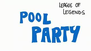 getlinkyoutube.com-League of Legends Pool Party Animation