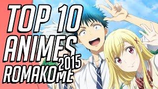 getlinkyoutube.com-Los 10 Mejores Animes de Comedia y Romance del 2015