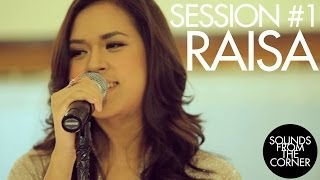Raisa - Sounds from the corner
