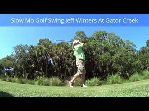 Slow Mo Golf Swing Jeff Winters At Gator Creek