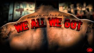 Master P - We All We Got (ft. Alley Boy & Fat Trel)