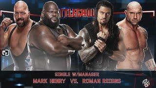 getlinkyoutube.com-WWE2K15 Mark Henry Vs Roman Reigns, Batista Battleground 2015 WWE World Heavyweight Championship