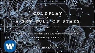 getlinkyoutube.com-Coldplay - A Sky Full Of Stars (Official audio)