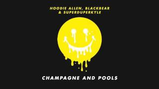 "getlinkyoutube.com-Hoodie Allen - ""Champagne and Pools"" (feat. Blackbear and KYLE)"