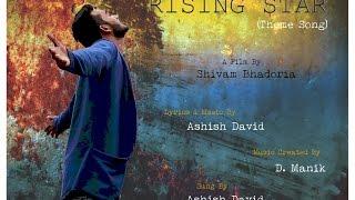 Colors Rising Star : Theme Song by Ashish David