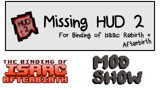 getlinkyoutube.com-Mod Show - Binding of Isaac: Afterbirth - Missing Hud 2