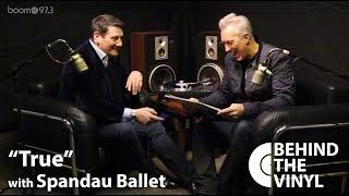 """getlinkyoutube.com-Behind The Vinyl: """"True"""" with Spandau Ballet"""