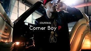Corner Boy P - Nowadayz