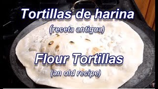 getlinkyoutube.com-TORTILLAS DE HARINA - Receta Antigua  - FLOUR TORTILLAS - Lorena Lara