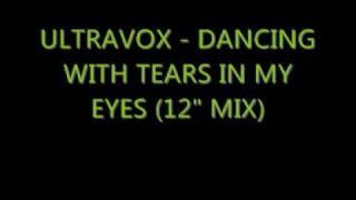 "getlinkyoutube.com-Ultravox - Dancing With Tears In My Eyes (12"" mix)"