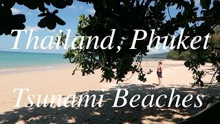 getlinkyoutube.com-Phuket Thailand Khao Lak Coastal Area Tsunami Beaches 2016