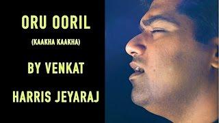 getlinkyoutube.com-Oru Ooril | Venkat | Kaakha Kaakha | Harris Jeyaraj | Gautham Menon | Surya