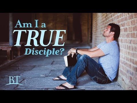 Beyond Today -- Am I a True Disciple?