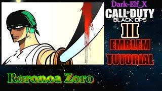 getlinkyoutube.com-Black Ops 3 Emblem - Roronoa Zoro (One Piece) Darkelf X