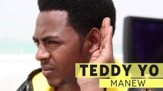 TEDDY YO - MANEW
