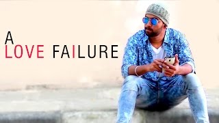 getlinkyoutube.com-A Love Failure     Latest telugu Short Film    Directed by DT Pavan
