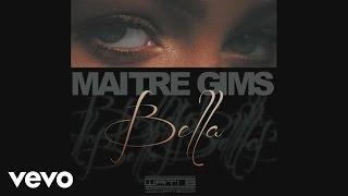 Maître Gims - Bella (snippet)