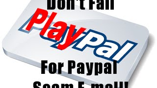 PayPal Scam Email Strikes Again and Again.