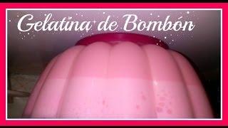getlinkyoutube.com-Gelatina de Bombon // Super Fácil
