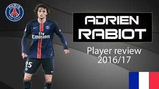 getlinkyoutube.com-Adrien Rabiot | Paris Saint Germain | Player review 2016/17 | Skills and Assists | HD