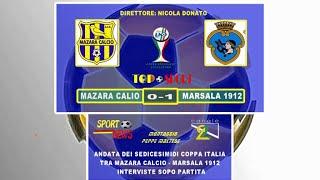 SERVIZIO SEDICESIMI DI ADATA DI COPPA ITALIA FRA MAZARA   MARSALA 1912  0 1