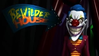 Bewilder House | FUNHOUSE OF HORRORS