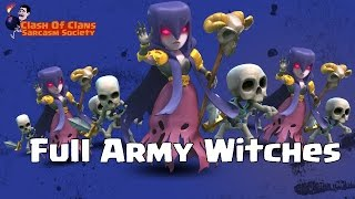 getlinkyoutube.com-Clash Of Clans - Full Army Witches