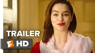 flushyoutube.com-Me Before You Official Trailer #2 (2016) -  Emilia Clarke, Sam Claflin Movie HD