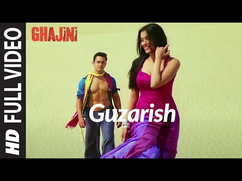 Guzarish [Full Song] - Ghajini -ztPa6vkM-yY