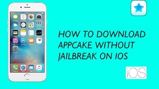 getlinkyoutube.com-How to download app cake without jailbreak on ios
