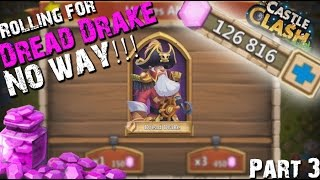 getlinkyoutube.com-Castle Clash Rolling 127k Gems For Dread Drake Part 3