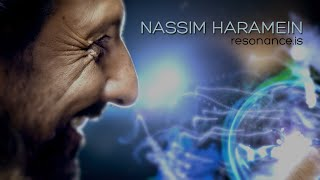NASSIM HARAMEIN - Modern Knowledge Interview
