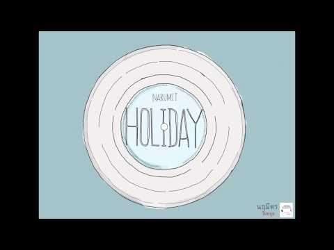 นฤมิตร - วันหยุด ( Holiday )