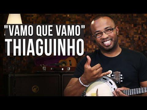 Thiaguinho - Vamo Que Vamo
