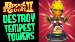 getlinkyoutube.com-ROYAL REVOLT 2 - HOW TO DESTROY TEMPEST TOWERS