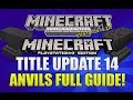 "Minecraft Xbox 360 & PS3: ""Title Update 14"" How To Use Anvils Full Guide (TUTORIAL!)"